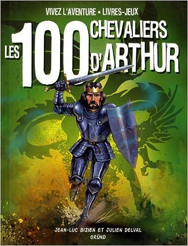 Livres gratuits Les 100 chevaliers d'Arthur (nouvelle édition) pdf, epub ebook