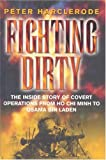 Fighting Dirty, Peter Harclerode, 0304353825