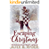 Escaping Christmas: The Peakton Village Trilogy - Book One
