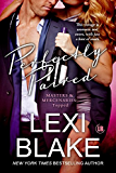 Perfectly Paired (Masters and Mercenaries: Topped Book 3) (English Edition)