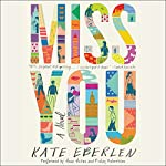 Miss You: A Novel | Kate Eberlen