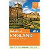Fodor's England 2015: with the Best of Wales