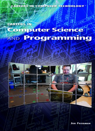 Careers in Computer Science and Programming (Careers in Computer Technology)