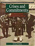 Crises and Commitments : The Politics and Diplomacy of Australia's Involvement in Southeast Asian Conflicts 1948-1965, Edwards, Peter, 1863731849