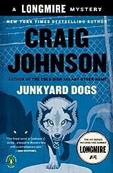Junkyard Dogs: A Walt Longmire Mystery (A Longmire Mystery) by Johnson, Craig (2011) Paperback