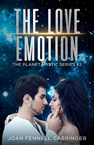 The Love Emotion: Inspirational Fiction (The Planet Mystic Series Book 2)