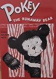 Pokey, the Runaway Bear, Ethel Maxine Neff, 0816320608