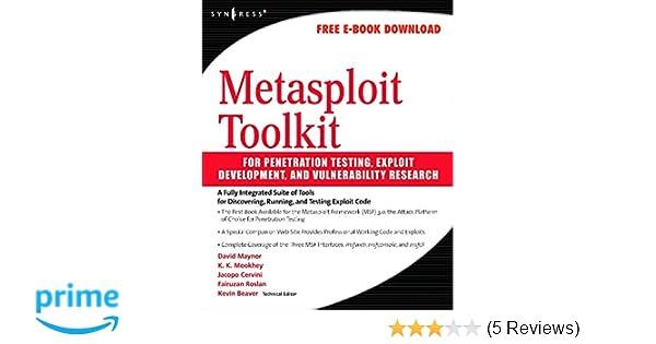 Metasploit toolkit for penetration testing exploit development and metasploit toolkit for penetration testing exploit development and vulnerability research david maynor thomas wilhelm 9781597490740 amazon books fandeluxe Choice Image