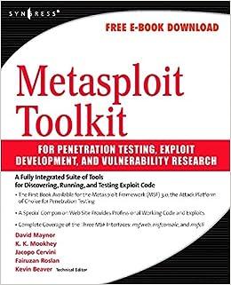 Metasploit Toolkit for Penetration Testing, Exploit Development, and