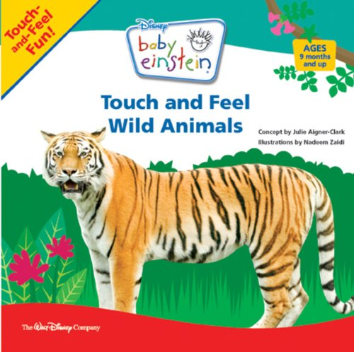Touch and Feel Wild Animals (Baby Einstein)