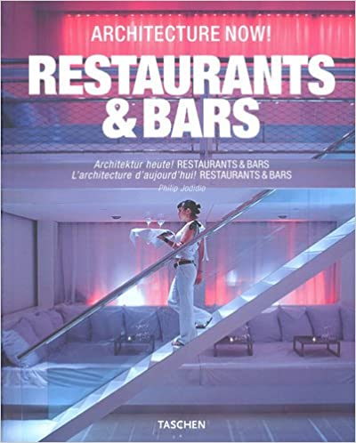 Architecture Now: Bars & Restaurants.