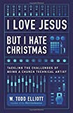 I Love Jesus But I Hate Christmas: Tackling the