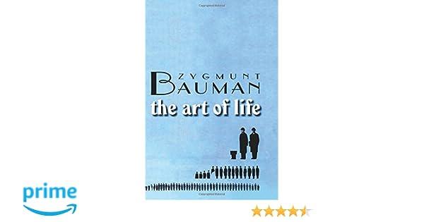 Amazon the art of life 9780745643267 zygmunt bauman books fandeluxe Gallery