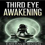 Third Eye Awakening | Emerald Moon