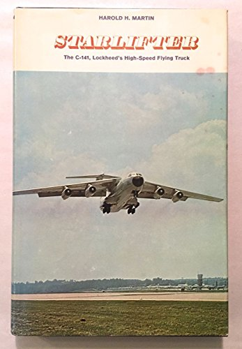 StarLifter: the C-141: Lockheed's high-speed flying for sale  Delivered anywhere in USA