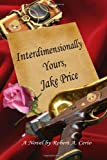 Interdimensionally Yours, Jake Price, Robert Cerio, 1478360984