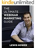 Ultimate Webinar Marketing Guide