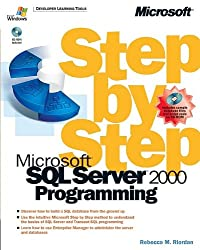 Microsoft® SQL Server™ 2000 Programming Step by Step (Step by Step Developer)