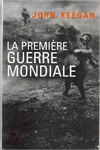 En ligne La Première guerre mondiale pdf, epub