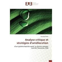 Analyse critique et stratégies d'amélioration: d'un système local de santé: Le district sanitaire rural de Youwarou, Mali