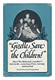 img - for Gizelle, Save the Children! book / textbook / text book