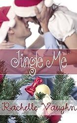 Jingle Me (Me Series Book 2)