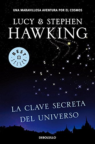 Descargar Libro La Clave Secreta Del Universo : Una Maravillosa Aventura Por El Cosmos Stephen W. Hawking