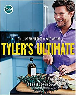 Tyler S Ultimate Brilliant Simple Food To Make Any Time