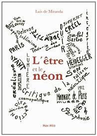 L'être et le néon  par Luis de Miranda