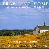 Trav'ling Home - American Spirituals 1770-1870