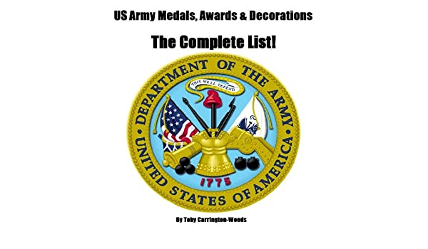 US Army Medals, Awards & Decorations - The Complete List
