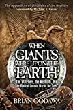 When Giants Were Upon the Earth: The