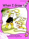 When I Grow Up, Pam Holden, 1877363065