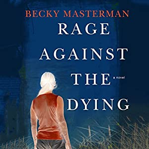 Rage Against the Dying Audiobook