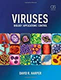 Viruses: Biology, Applications, and Control