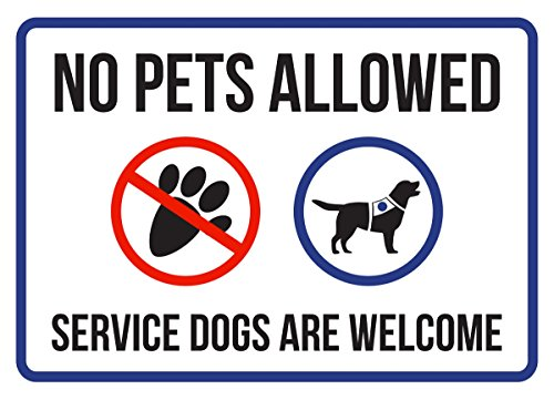 (iCandy Products Inc No Pets Allowed Service Dogs are Welcome Disability Business Commercial Safety Warning Small Sign, Plastic, 7.5x10.5)