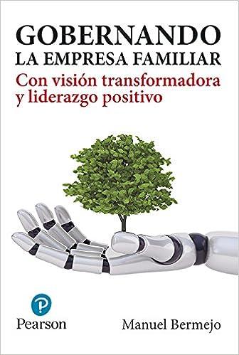 Gobernando la empresa familiar: Amazon.es: Manuel Bermejo ...