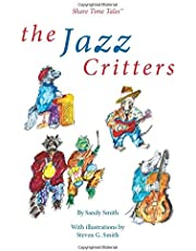 The Jazz Critters (Share Time Tales)