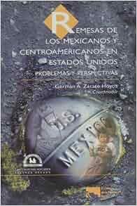 Remesas de los mexicanos y centroamericanos en Estados