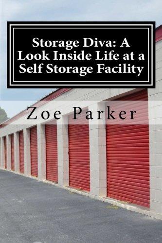 Download Storage Diva: A Look Inside Life at a Self Storage Facility pdf epub