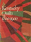 Kentucky Quilts 1800-1900