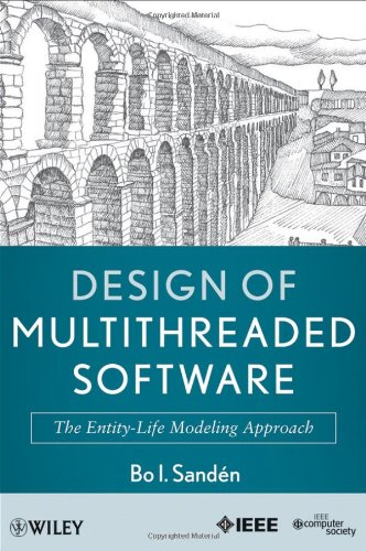 [PDF] Design of Multithreaded Software: The Entity-Life Modeling Approach Free Download   Publisher : Wiley-IEEE Computer Society Pr   Category : Computers & Internet   ISBN 10 : 047087659X   ISBN 13 : 9780470876596