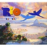The Art of Rio: Featuring a Carnival of Art From Rio and Rio 2