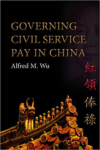 Governing Civil Service Pay in China (Governance in Asia)