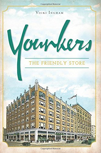 Younkers  The Friendly Store  Landmarks