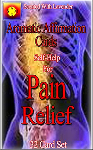 Aromatic Affirmation Cards: Self-Help for Pain Relief ebook