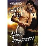 Nauti Temptress (Nauti Girls) by Lora Leigh (2012-11-06)