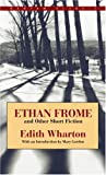 Ethan Frome and Other Short Fiction, Edith Wharton, 0553212559