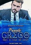 capa de Presente Grego (Homens do Mundo Livro 2)