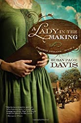 A LADY IN THE MAKING (Prairie Dreams)